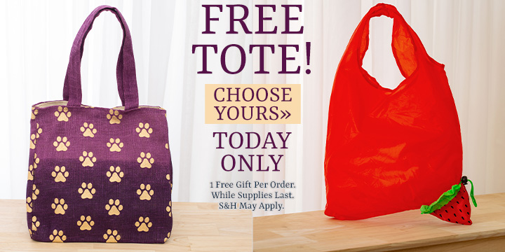 Choose your FREE Tote!