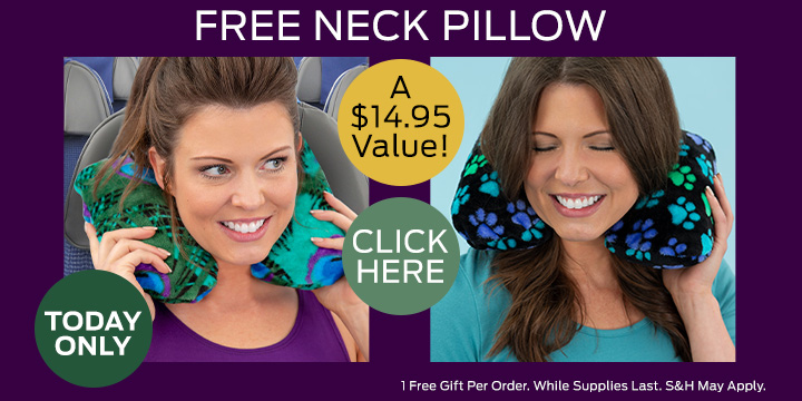 Choose your FREE Neck Pillows!