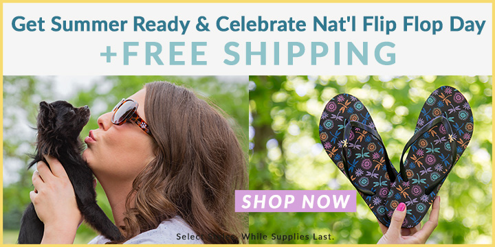 Big Savings & FREE shipping for National Flip Flop Day!