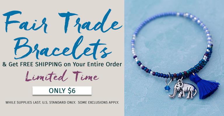 $6 Bracelets & Your order ships for FREE!