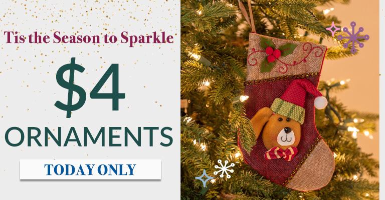 $4 Ornaments!