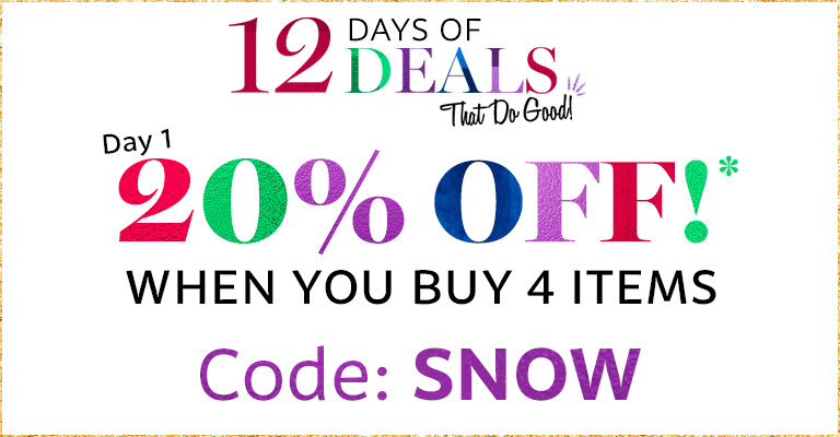 Use Code: SNOW & 20% Off your order when you buy 4 items!