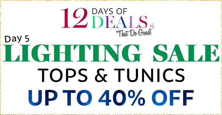 Tops & Tunics Lightning Sale!