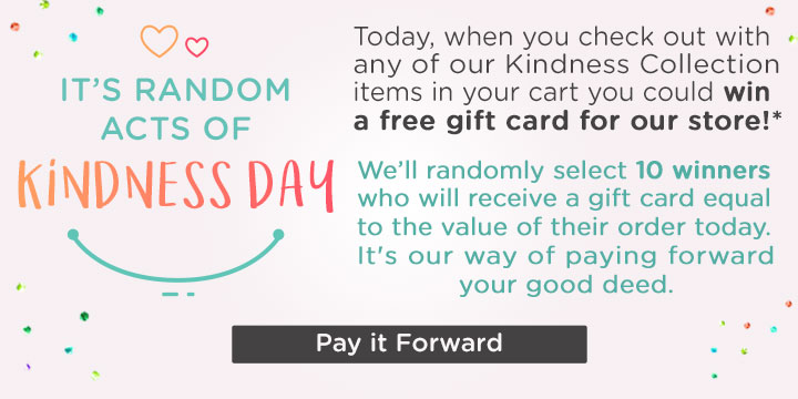 Random Act of Kindness Day!