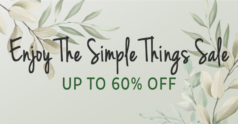 Enjoy the Simple Things Sale