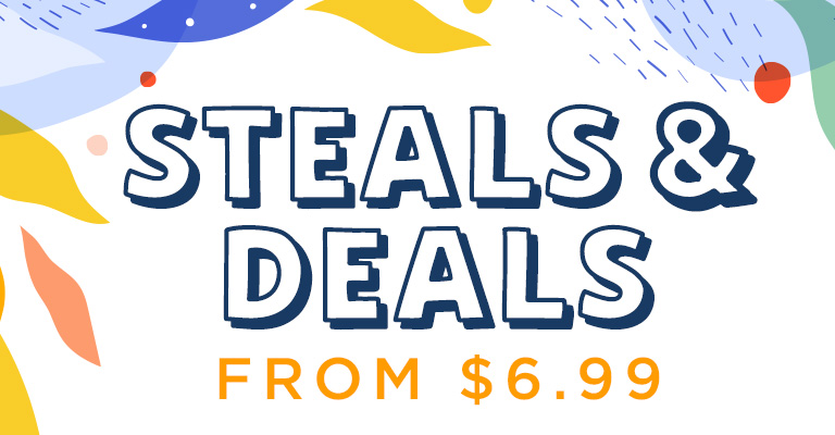 Don't skip out on these Steals & Deals!