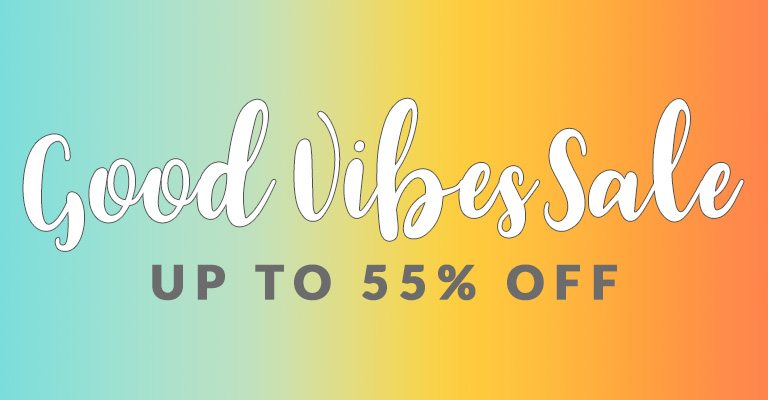Good Vibes, Great Deals!