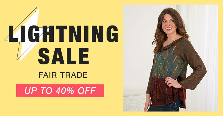 Fair Trade Lightning Sale!