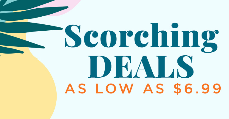 Scorching Hot Deals!