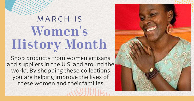 Honor the women in your life! March is Women's History Month