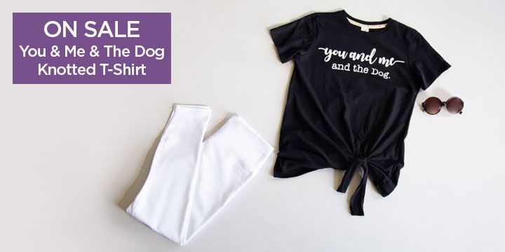 You & Me & The Dog Knotted T-Shirt