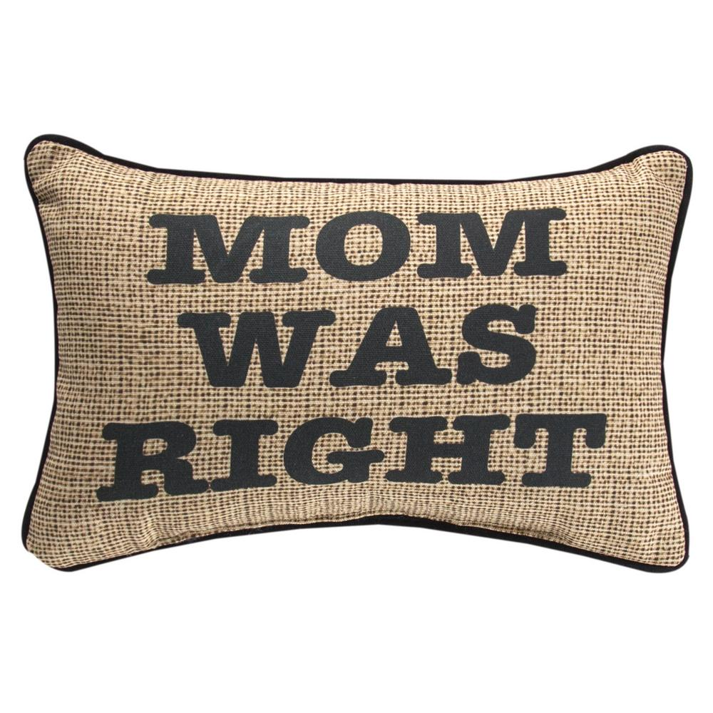 Throw Pillow Website : Mom Was Right Throw Pillow : The Animal Rescue Site