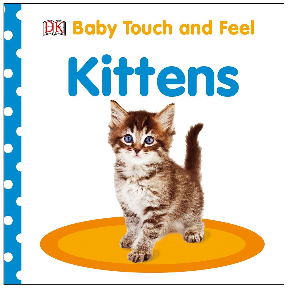 Baby Touch Amp Feel Kittens Board Book Creative Kidstuff